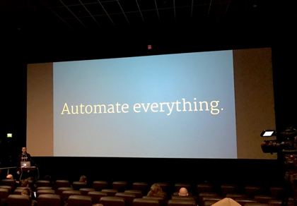Automated everything